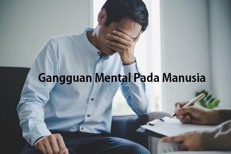 Gangguan Mental Pada Manusia