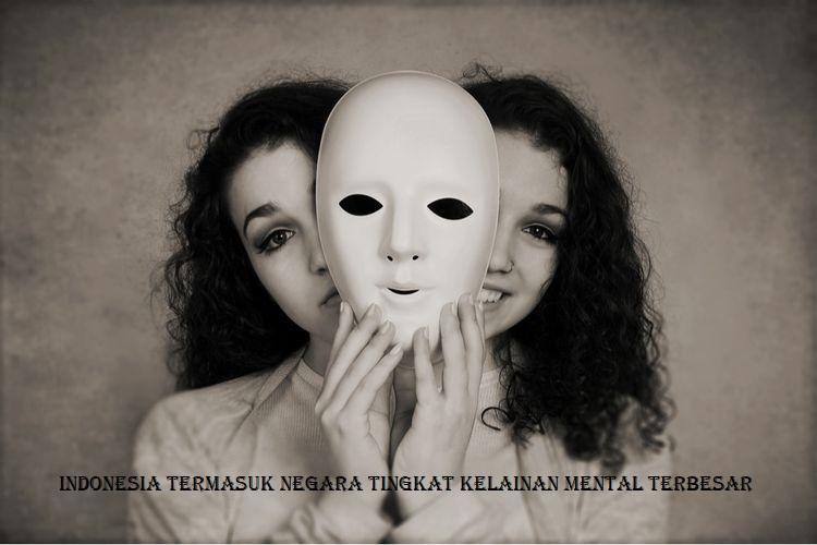 Indonesia Termasuk Negara Tingkat Kelainan Mental